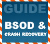 Beginners Guides: Crash Recovery & The Blue Screen of Death